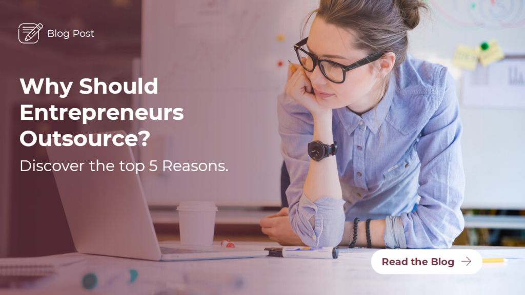 Blog: Why should entrepreneurs outsource
